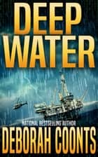 Deep Water ebook by Deborah Coonts
