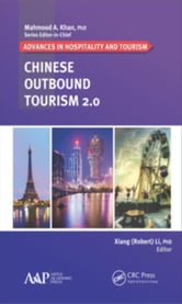 Chinese Outbound Tourism 2.0 ebook by Li, Xiang (Robert)