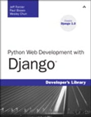 Python Web Development with Django ebook by Jeff Forcier,Paul Bissex,Wesley Chun