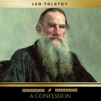 A Confession audiobook by Leo Tolstoy