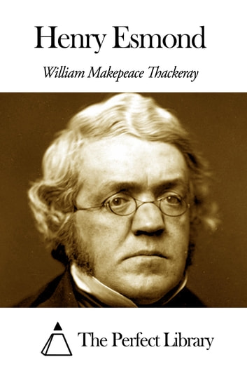 Henry Esmond ebook by William Makepeace Thackeray
