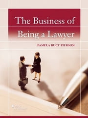The Business of Being a Lawyer ebook by Pamela Pierson