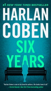 Six Years ebook by Harlan Coben