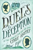 Duels & Deception ebook by Cindy Anstey