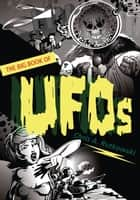 The Big Book of UFOs ebook by Chris A. Rutkowski