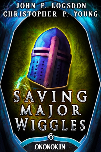 Saving Major Wiggles ebook by John P. Logsdon,Christopher P. Young