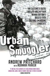 Urban Smuggler ebook by Andrew Pritchard,Norman Parker