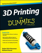 3D Printing For Dummies ebook by Kalani Kirk Hausman,Richard Horne