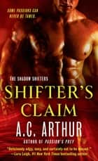 Shifter's Claim - A Paranormal Shapeshifter Werejaguar Romance ebook by