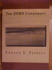 The ZORN Conspiracy ebook by Ed Peoples