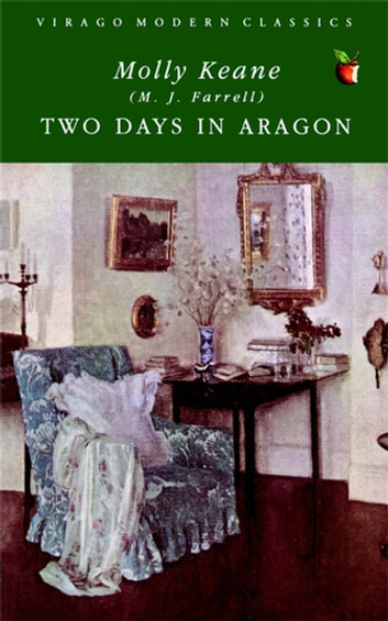 Two Days In Aragon ebook by Molly Keane