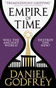 Empire of Time (New Pompeii 2) ebook by Daniel Godfrey