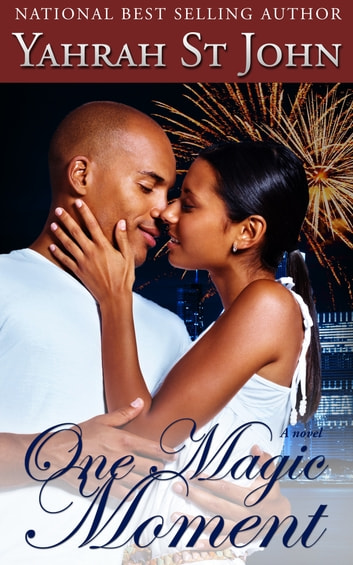 One Magic Moment ebook by Yahrah St. John