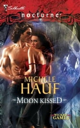 Moon Kissed ebook by Michele Hauf