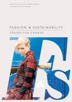 Fashion & Sustainability ebook by Kate Fletcher, Lynda Grose