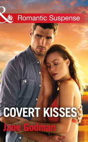 Covert Kisses (Mills & Boon Romantic Suspense) (Sons of Stillwater, Book 1) 電子書 by Jane Godman
