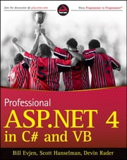 Professional ASP.NET 4 in C# and VB ebook by Bill Evjen,Scott Hanselman,Devin Rader