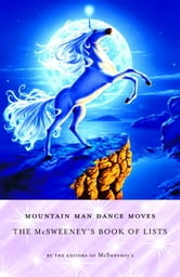 Mountain Man Dance Moves - The McSweeney's Book of Lists ebook by McSweeney's