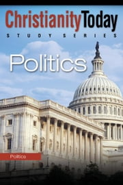 Politics ebook by Christianity Today Intl.