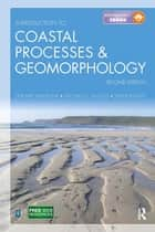 Introduction to Coastal Processes and Geomorphology, Second Edition ebook by Gerd Masselink,Michael Hughes,Jasper Knight