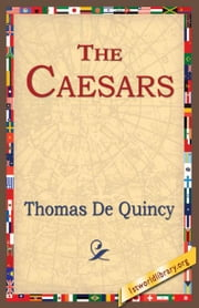 The Caesars ebook by Quincey, Thomas De