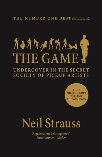 The Game eBook by Neil Strauss