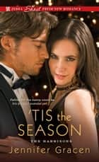 'Tis the Season ebook by Jennifer Gracen