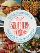 The Southern Foodie ebook by Chris Chamberlain
