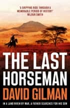 The Last Horseman ebook by David Gilman