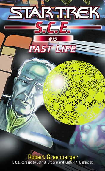 Star Trek: Past Life ebook by Robert Greenberger