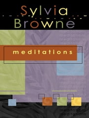 Meditations ebook by Sylvia Browne