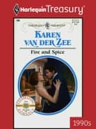 Fire and Spice ebook by Karen Van Der Zee