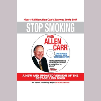 Stop Smoking with Allen Carr audiobook by Allen Carr