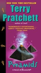 Pyramids - A Novel of Discworld ebook by Terry Pratchett