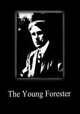 The Young Forester ebook by Zane Grey
