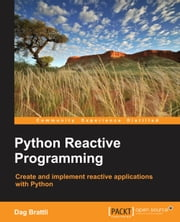 Python Reactive Programming ebook by Dag Brattli
