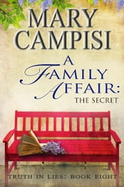 A Family Affair: The Secret ebook by Mary Campisi