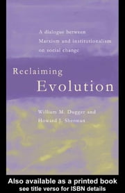 Reclaiming Evolution ebook by Dugger, William M.