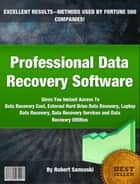 Professional Data Recovery Software ebook by Robert Sansuski