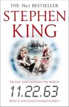 11.22.63 - Enhanced Edition ebook by Stephen King