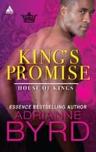 King's Promise ebook by Adrianne Byrd