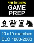 New In Chess Gameprep Elo 1800-2000 ebook by Frank Erwich