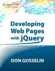 Developing Web Pages with jQuery ebook by Don Gosselin