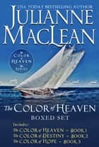 The Color of Heaven Series Boxed Set ebook by Julianne MacLean