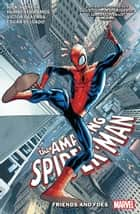 Amazing Spider-Man By Nick Spencer Vol. 2 - Friends And Foes ebook by Nick Spencer, Humberto Ramos, Ryan Ottley