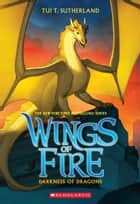 Wings of Fire #10: Darkness of Dragons ebook by