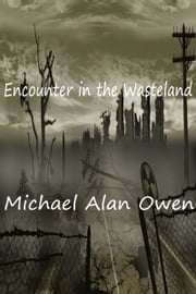 Encounter in the Wasteland ebook by Michael Owen