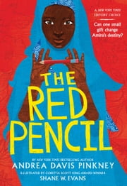 The Red Pencil ebooks by Andrea Davis Pinkney, Shane W. Evans