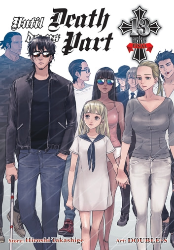 Until Death Do Us Part, Vol. 13 ebook by Hiroshi Takashige,DOUBLE-S