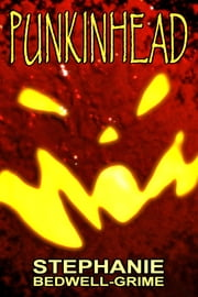 PunkinHead ebook by Stephanie Bedwell-Grime